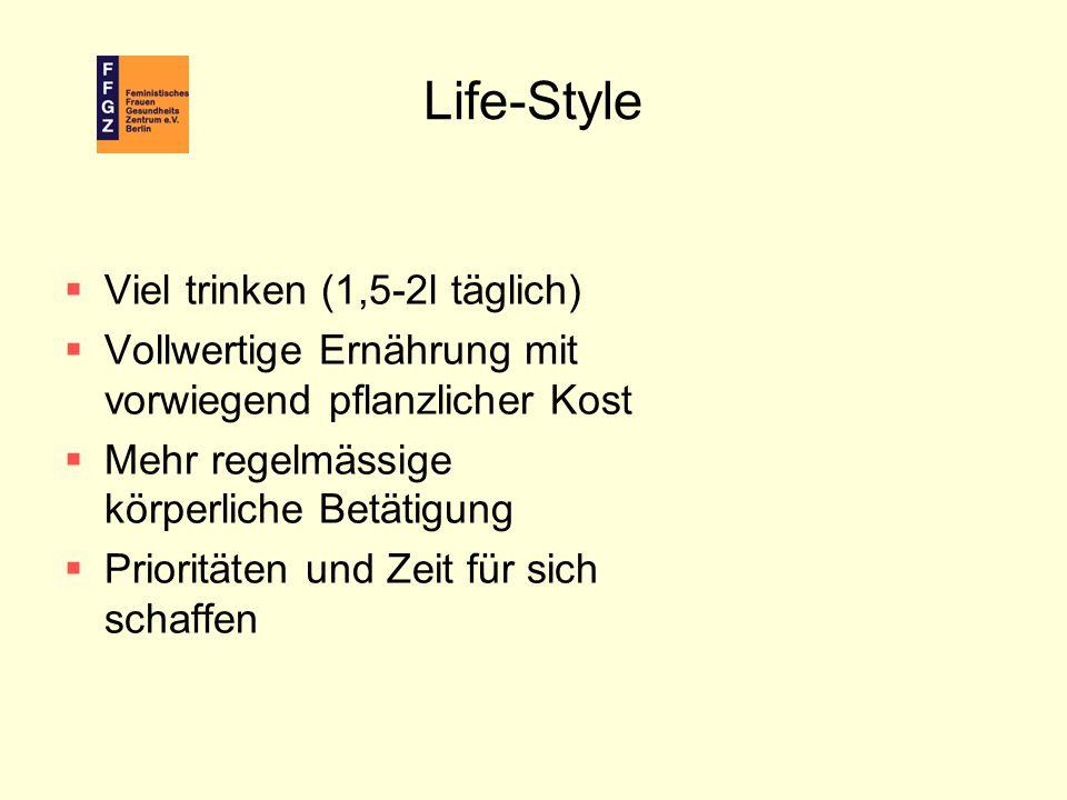 Life-Style Viel trinken (1,5-2l täglich)