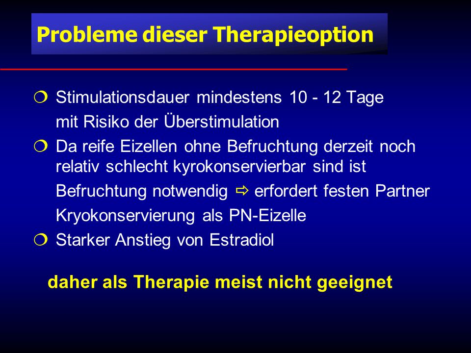 Probleme dieser Therapieoption