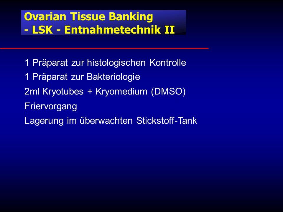Ovarian Tissue Banking - LSK - Entnahmetechnik II