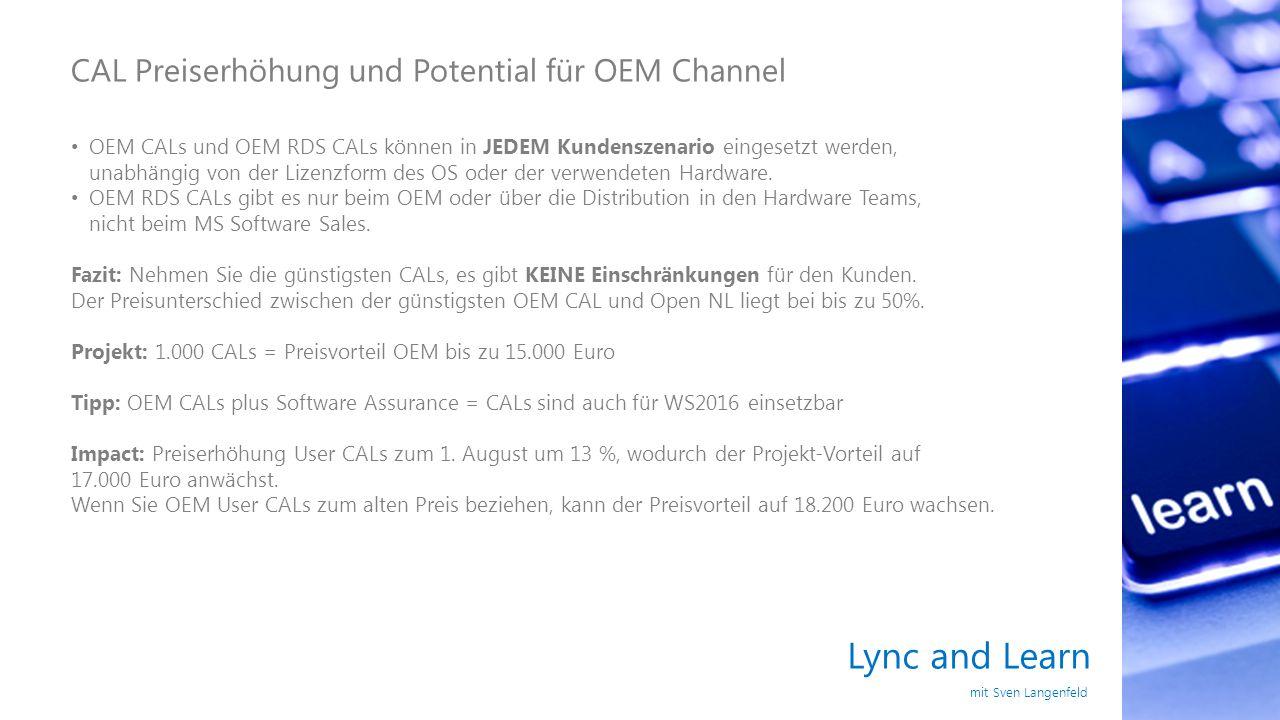 Lync and Learn CAL Preiserhöhung und Potential für OEM Channel