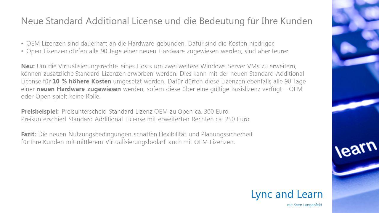 Neue Standard Additional License und die Bedeutung für Ihre Kunden