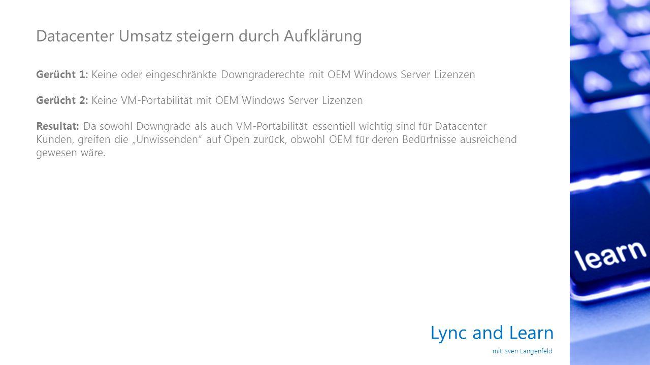 Lync and Learn Datacenter Umsatz steigern durch Aufklärung