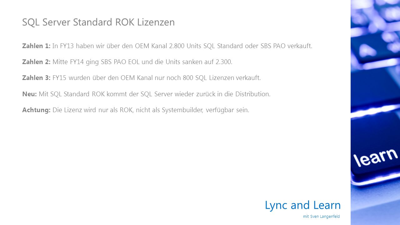 Lync and Learn SQL Server Standard ROK Lizenzen