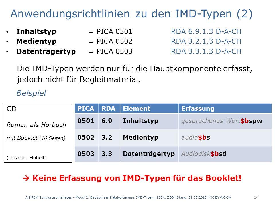 Anwendungsrichtlinien zu den IMD-Typen (2)