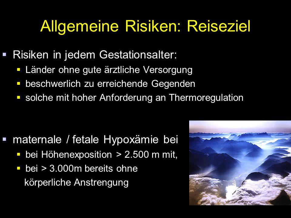 Allgemeine Risiken: Reiseziel