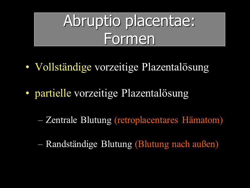 Abruptio placentae: Formen
