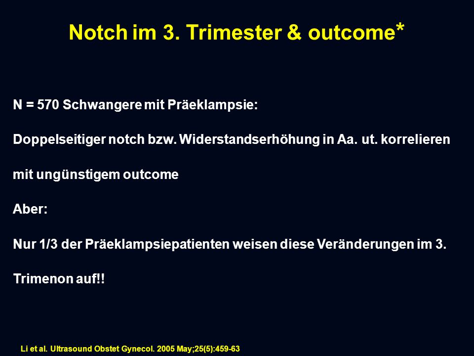 Notch im 3. Trimester & outcome*