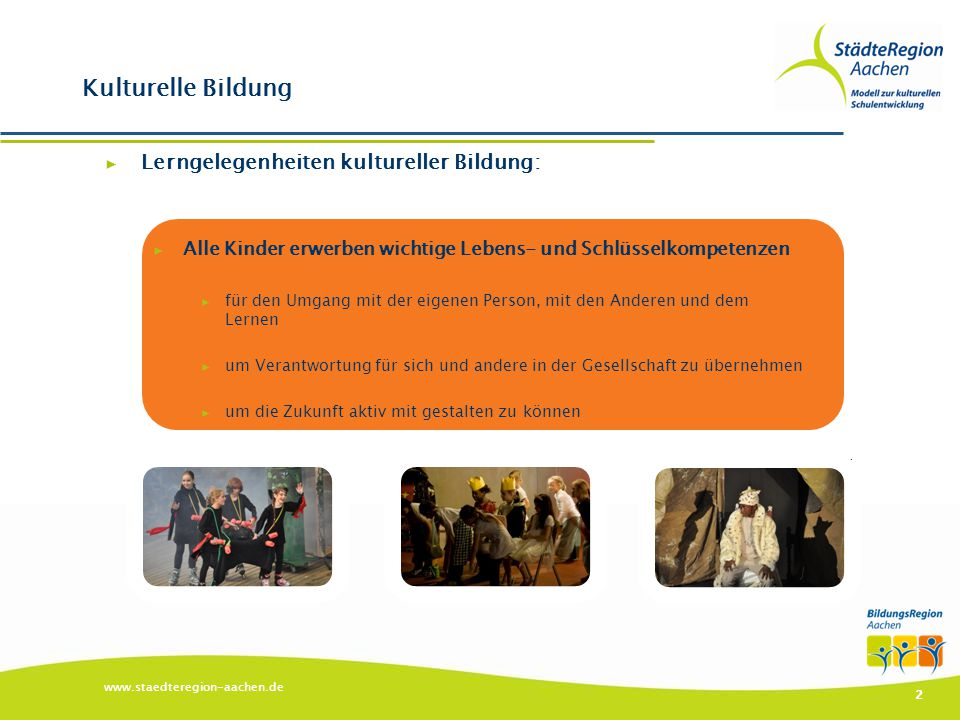 Kulturelle Bildung Lerngelegenheiten kultureller Bildung: