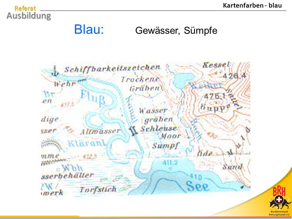 Kartenfarben - blau Blau: Gewässer, Sümpfe