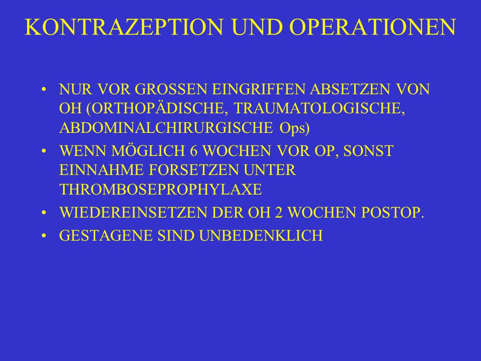 KONTRAZEPTION UND OPERATIONEN
