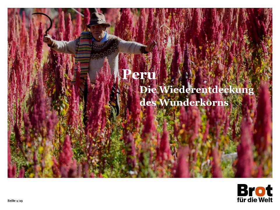 Peru Die Wiederentdeckung des Wunderkorns 1