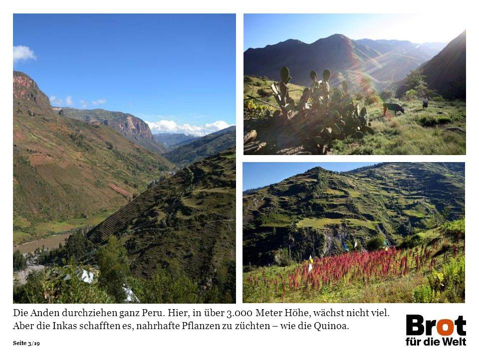 Die Anden durchziehen ganz Peru. Hier, in über 3