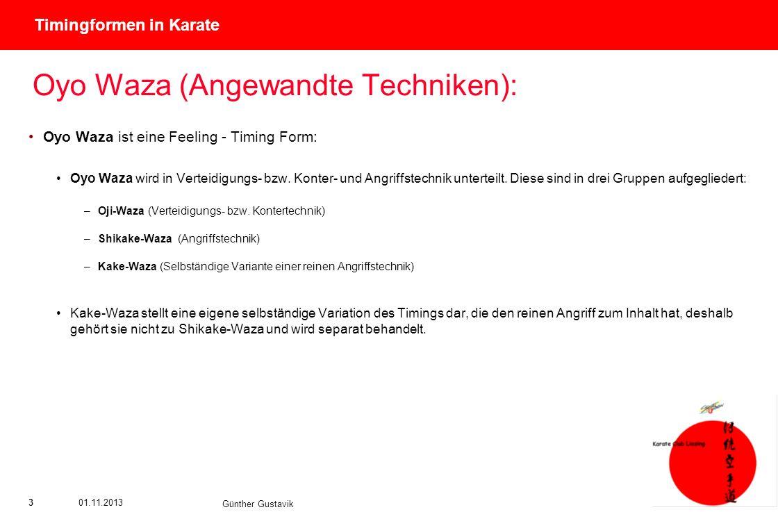 Oyo Waza (Angewandte Techniken):