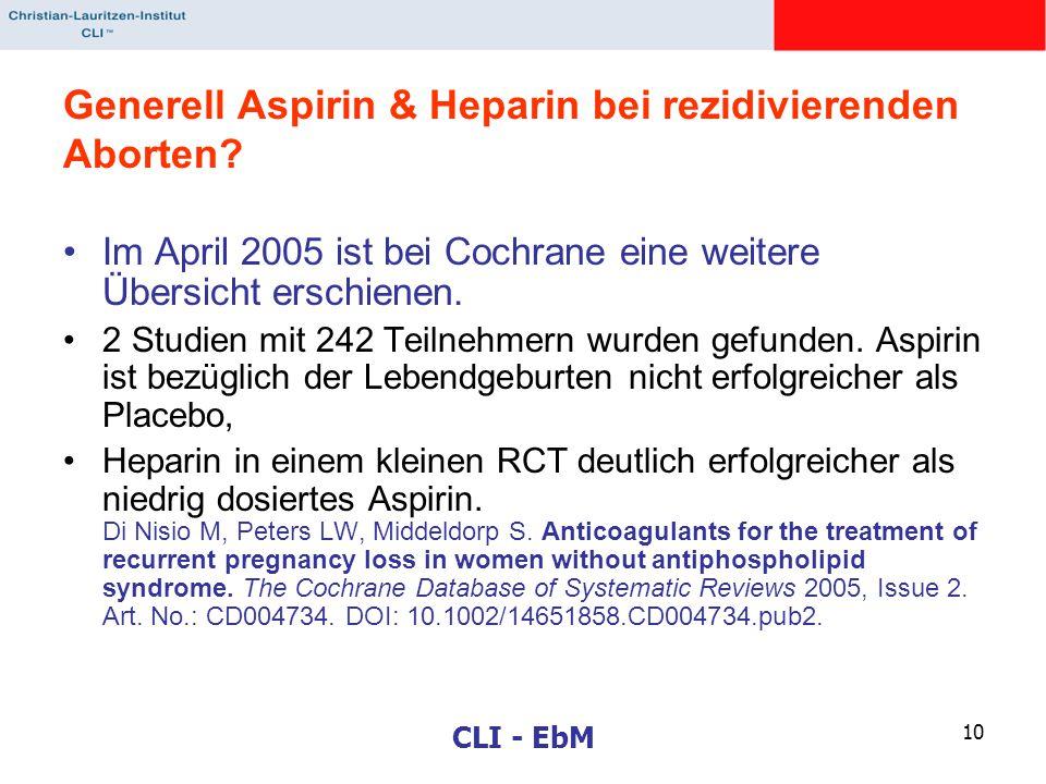Generell Aspirin & Heparin bei rezidivierenden Aborten