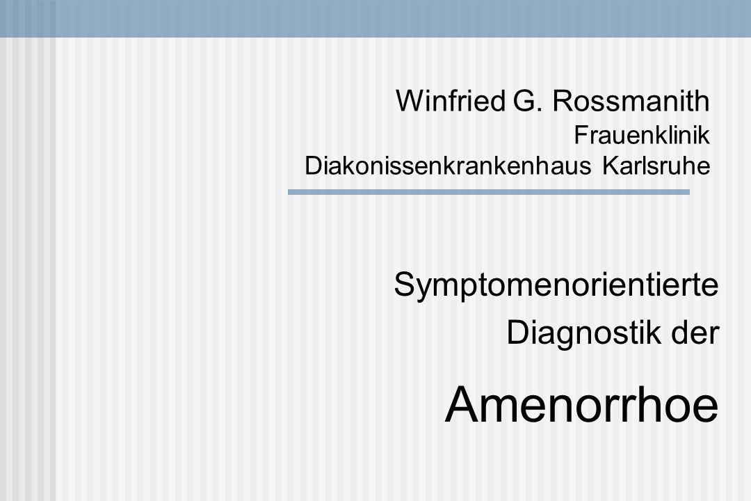 Winfried G. Rossmanith Frauenklinik Diakonissenkrankenhaus Karlsruhe