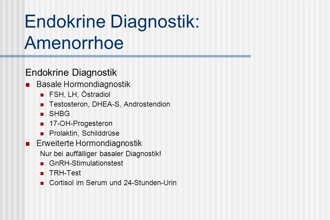 Endokrine Diagnostik: Amenorrhoe