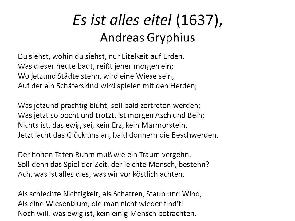 Es ist alles eitel (1637), Andreas Gryphius