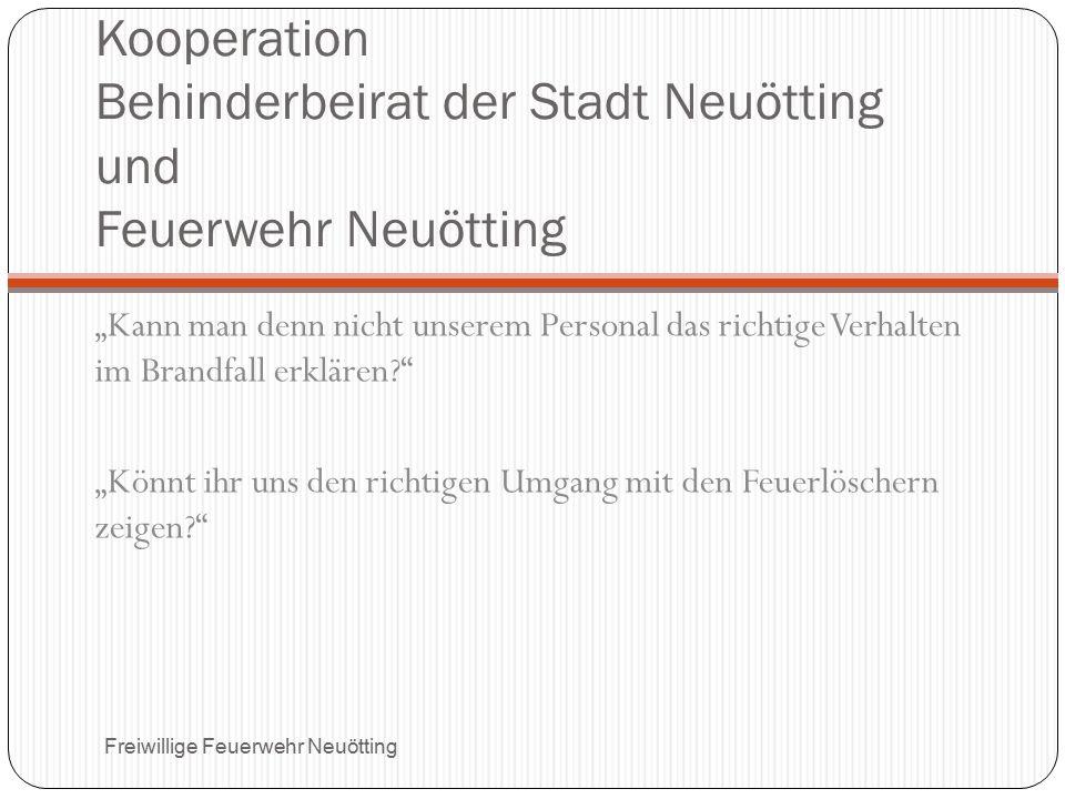 Kooperation Behinderbeirat der Stadt Neuötting und Feuerwehr Neuötting