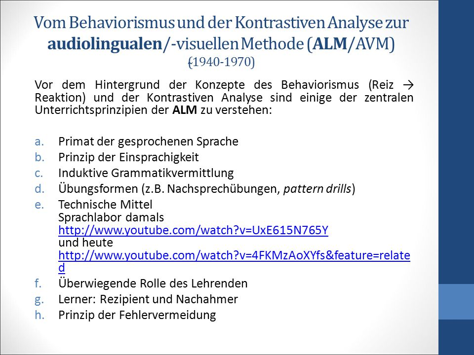 Vom Behaviorismus und der Kontrastiven Analyse zur audiolingualen/-visuellen Methode (ALM/AVM) (̴1940-1970)