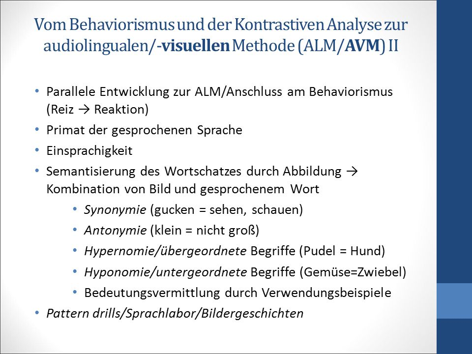Vom Behaviorismus und der Kontrastiven Analyse zur audiolingualen/-visuellen Methode (ALM/AVM) II