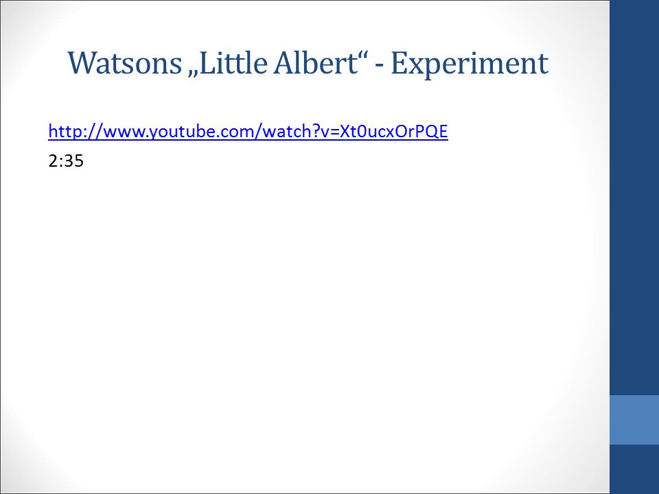 "Watsons ""Little Albert - Experiment"