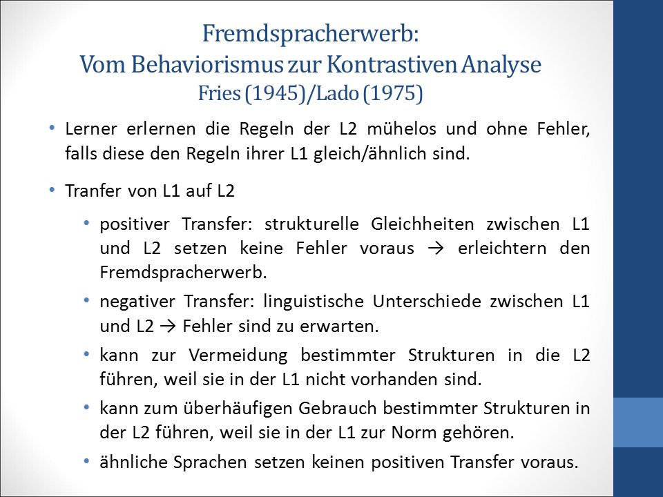 Fremdspracherwerb: Vom Behaviorismus zur Kontrastiven Analyse Fries (1945)/Lado (1975)