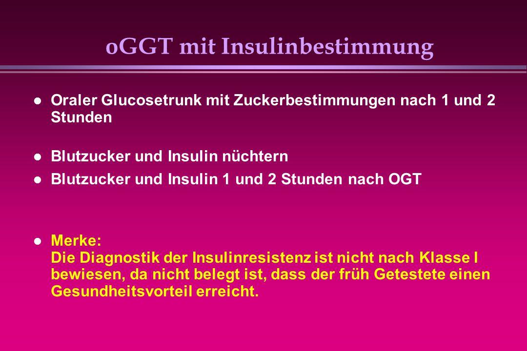 oGGT mit Insulinbestimmung