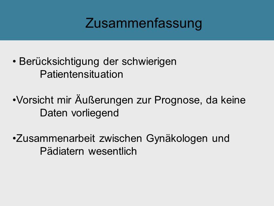 Zusammenfassung Berücksichtigung der schwierigen Patientensituation