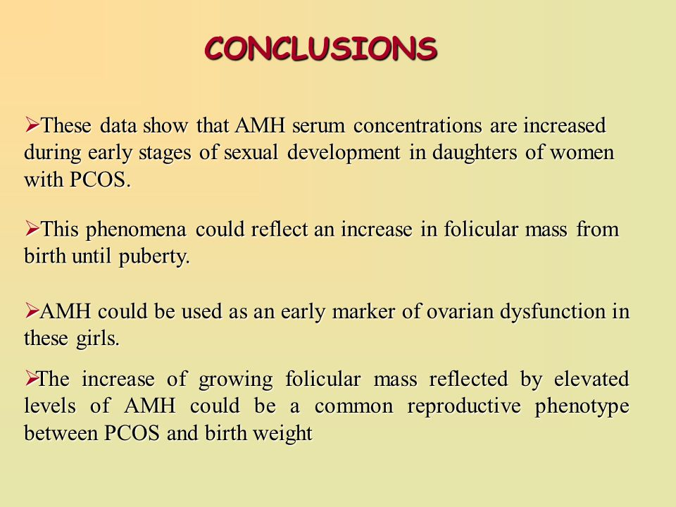 CONCLUSIONS These data show that AMH serum concentrations are increased during early stages of sexual development in daughters of women with PCOS.