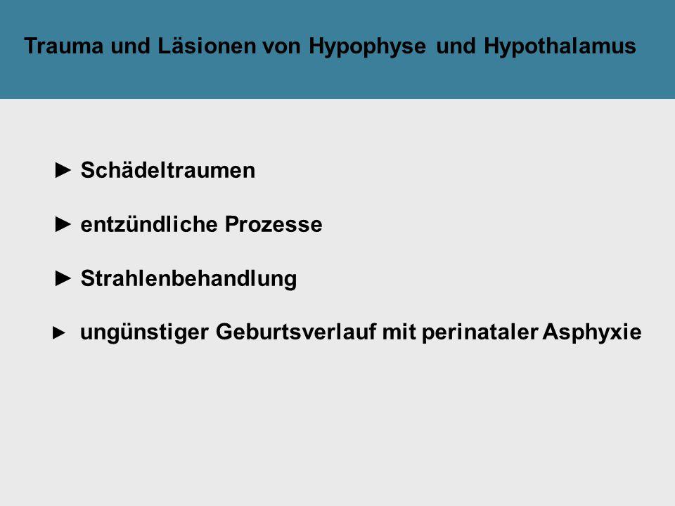 Trauma und Läsionen von Hypophyse und Hypothalamus