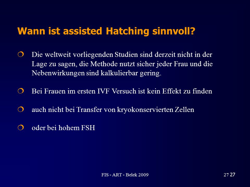 Wann ist assisted Hatching sinnvoll
