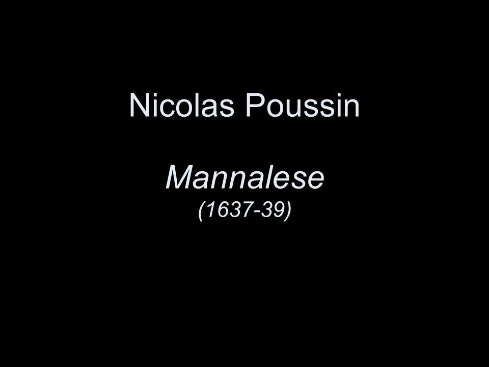 Nicolas Poussin Mannalese (1637-39)