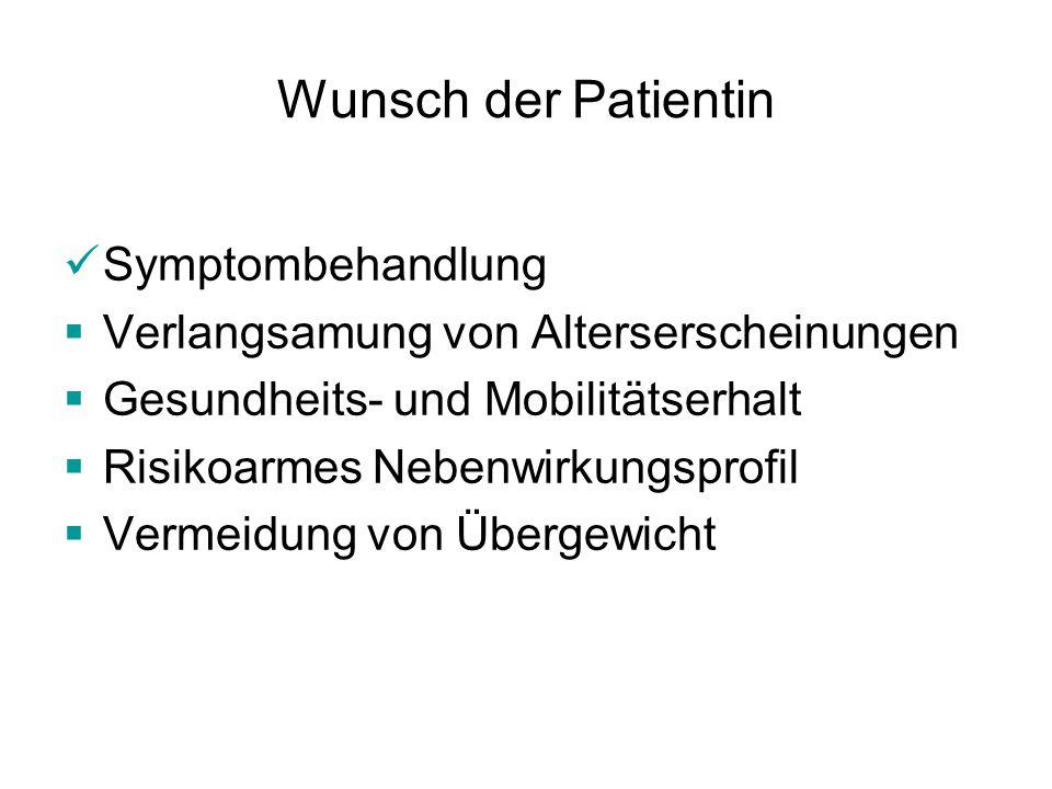 Wunsch der Patientin Symptombehandlung