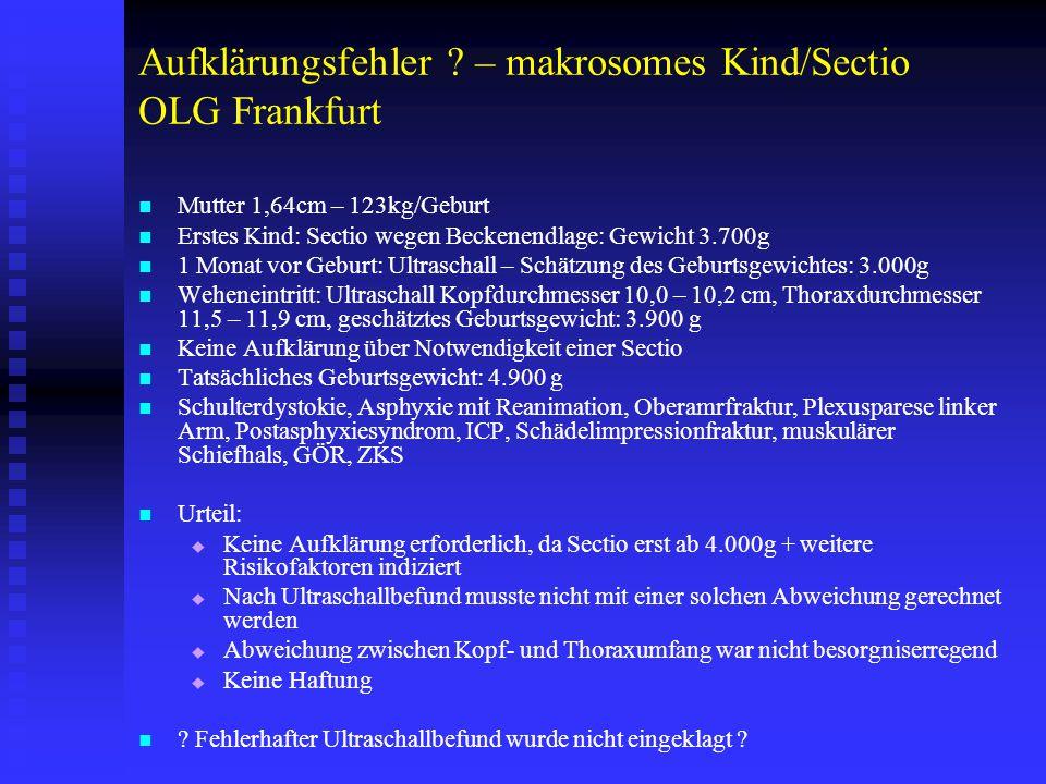 Aufklärungsfehler – makrosomes Kind/Sectio OLG Frankfurt