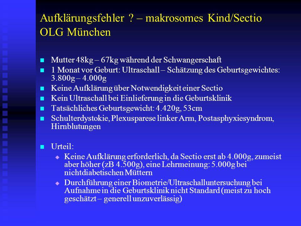 Aufklärungsfehler – makrosomes Kind/Sectio OLG München