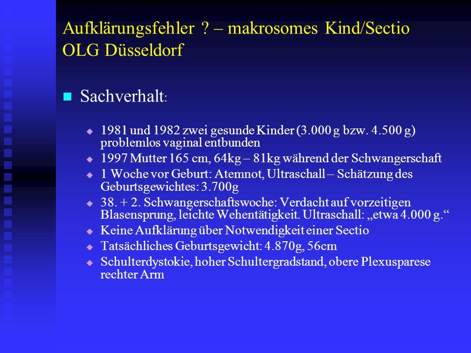 Aufklärungsfehler – makrosomes Kind/Sectio OLG Düsseldorf