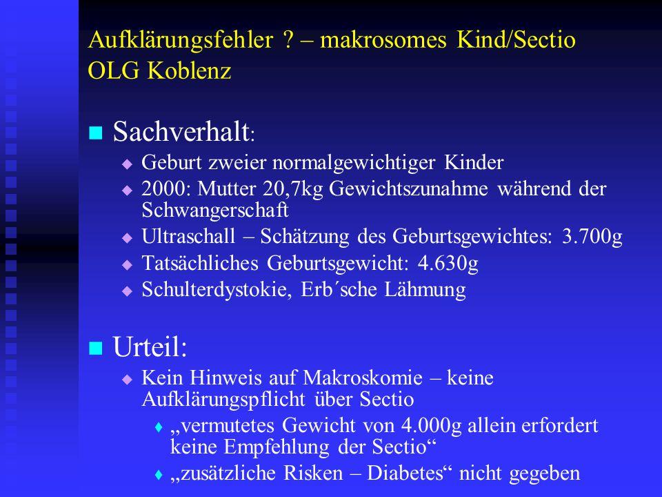 Aufklärungsfehler – makrosomes Kind/Sectio OLG Koblenz