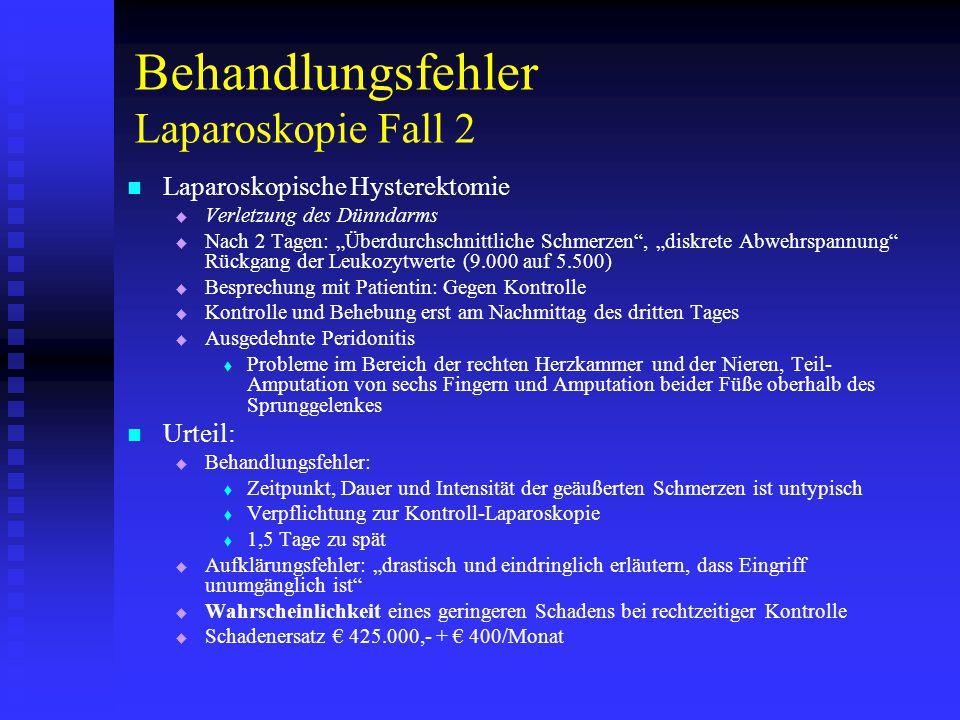 Behandlungsfehler Laparoskopie Fall 2