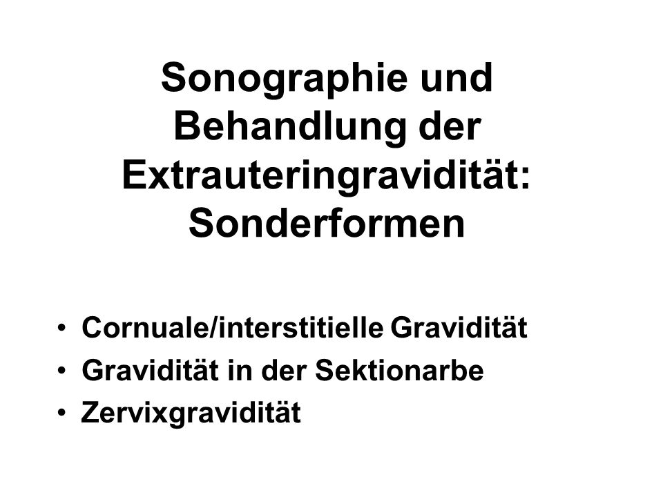 Sonographie und Behandlung der Extrauteringravidität: Sonderformen