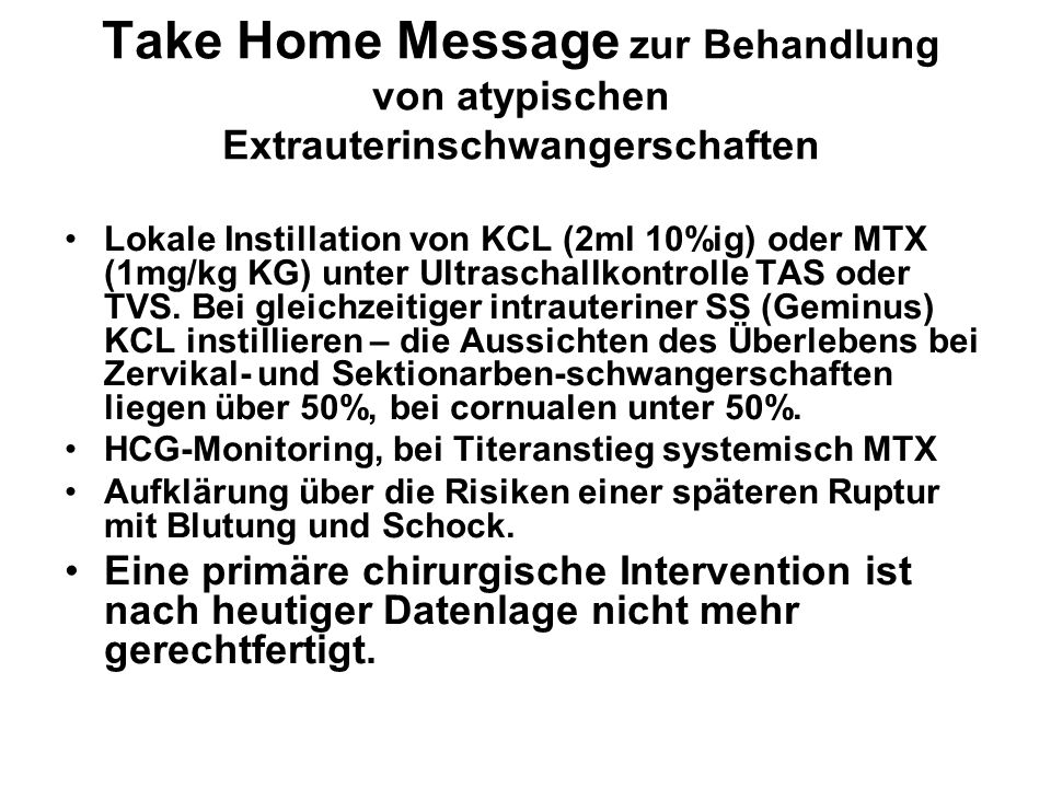 Take Home Message zur Behandlung von atypischen Extrauterinschwangerschaften