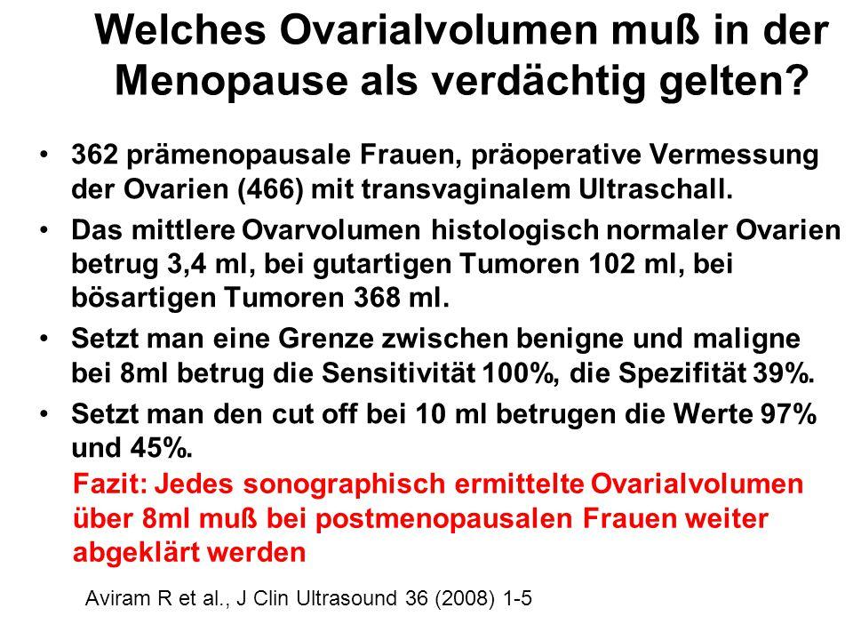 Welches Ovarialvolumen muß in der Menopause als verdächtig gelten