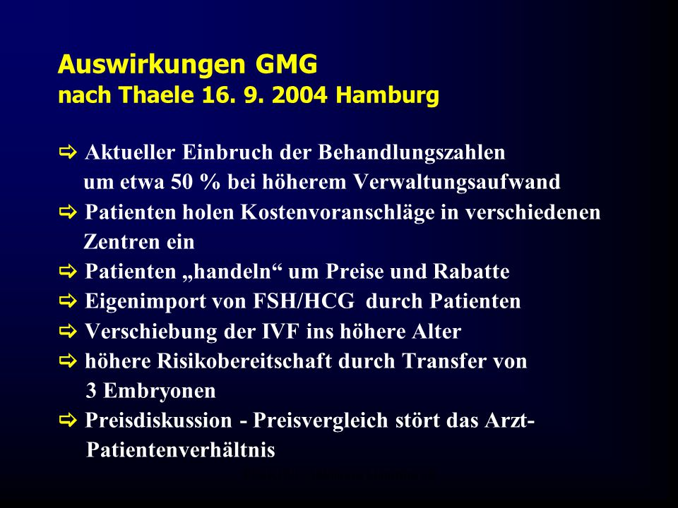 Auswirkungen GMG nach Thaele 16. 9. 2004 Hamburg