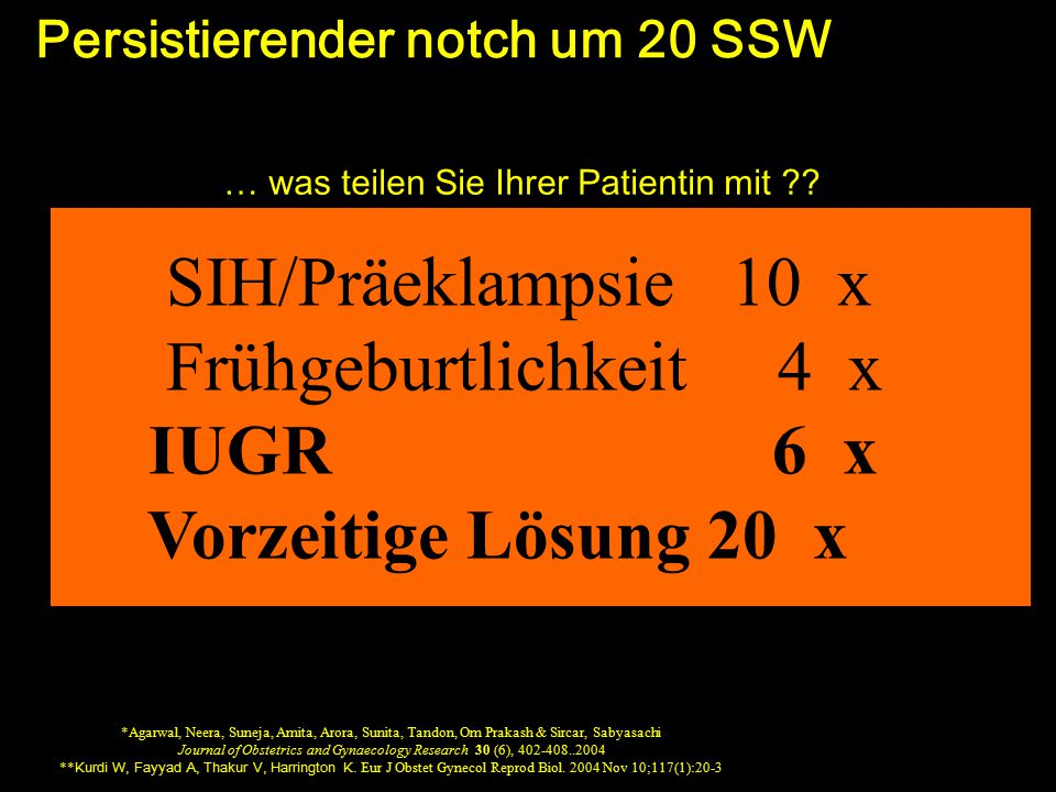 Persistierender notch um 20 SSW