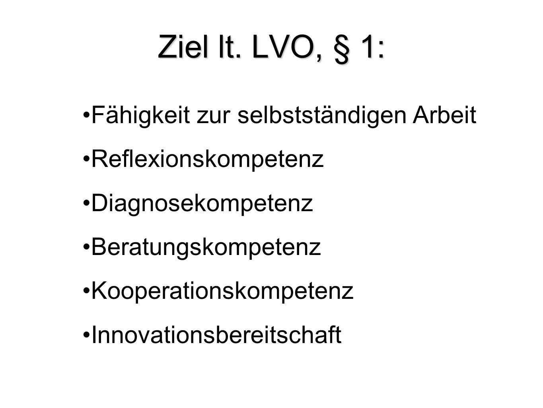 Ziel lt. LVO, § 1: Fähigkeit zur selbstständigen Arbeit