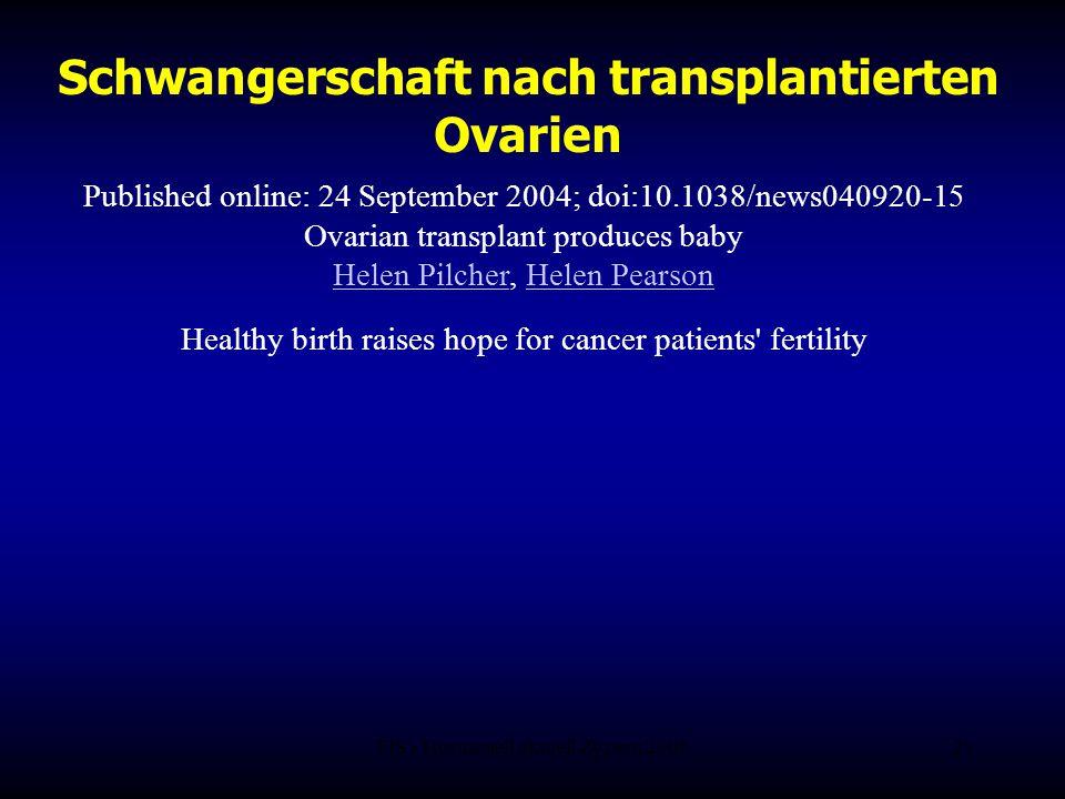 Schwangerschaft nach transplantierten Ovarien