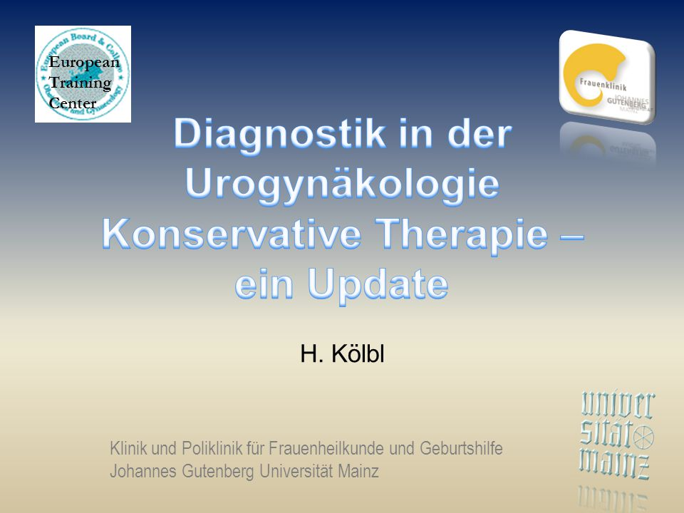 Diagnostik in der Urogynäkologie Konservative Therapie –