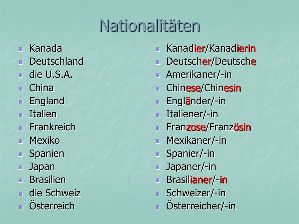Nationalitäten Kanada Deutschland die U.S.A. China England Italien
