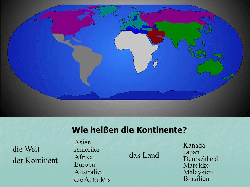 Wie heißen die Kontinente