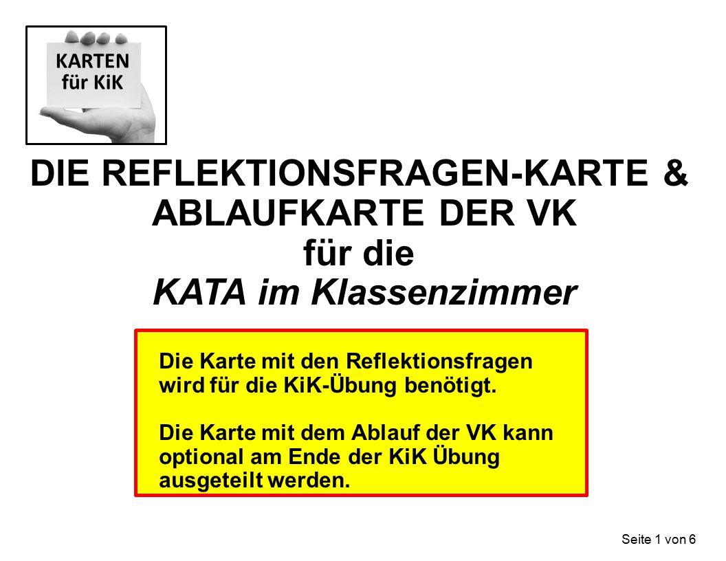 DIE REFLEKTIONSFRAGEN-KARTE & ABLAUFKARTE DER VK für die