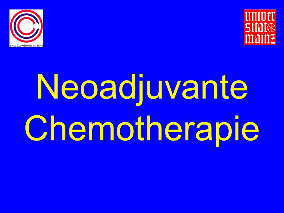 Neoadjuvante Chemotherapie
